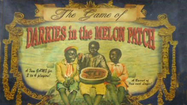 Darkies in the Melon Patch is a really offensive board game